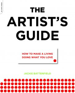 The Artist's Guide: How to Make a Living Doing What You Love