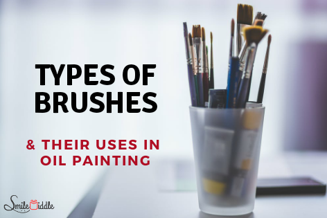Types of Paint Brushes Used in Oil Painting