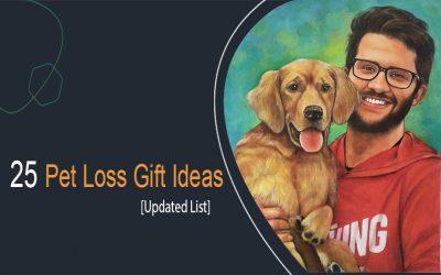 Pet Loss Gift: 30 Heart Touching Ideas (Updated List)